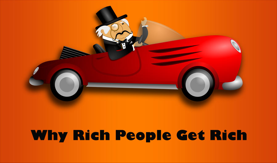 Why Rich People Get Rich